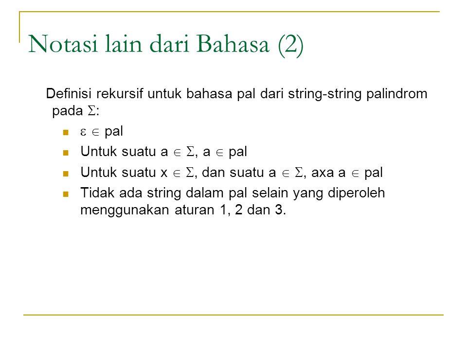 Notasi lain dari Bahasa (2)