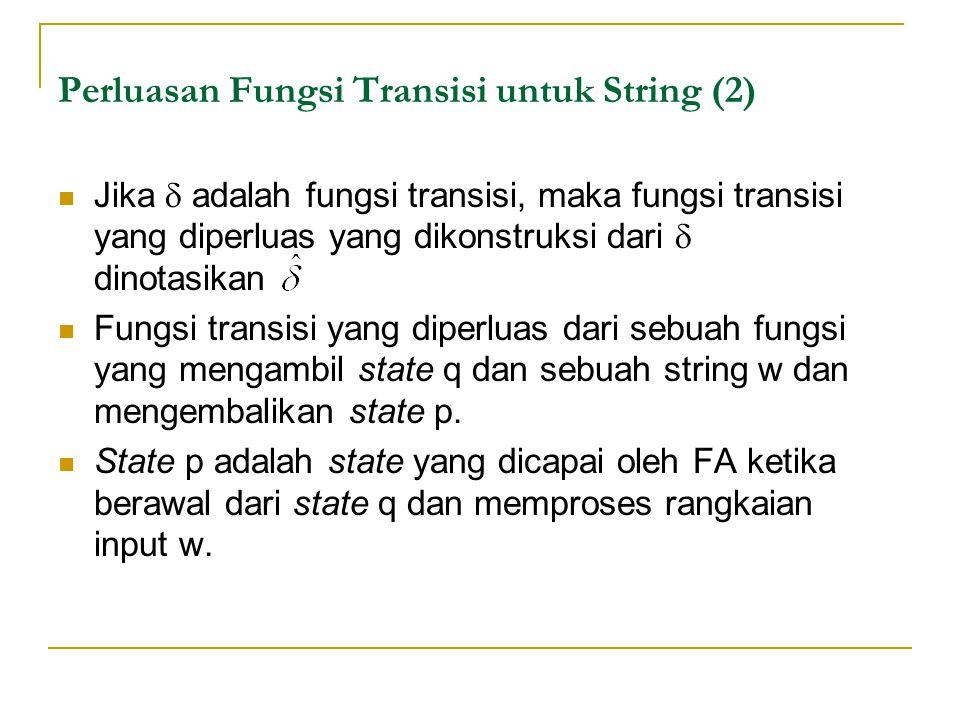 Perluasan Fungsi Transisi untuk String (2)