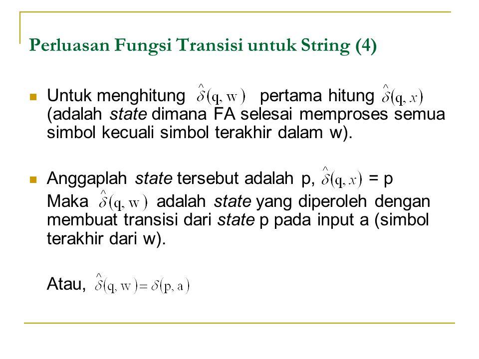Perluasan Fungsi Transisi untuk String (4)