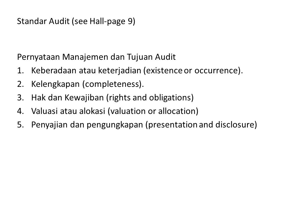 Standar Audit (see Hall-page 9)