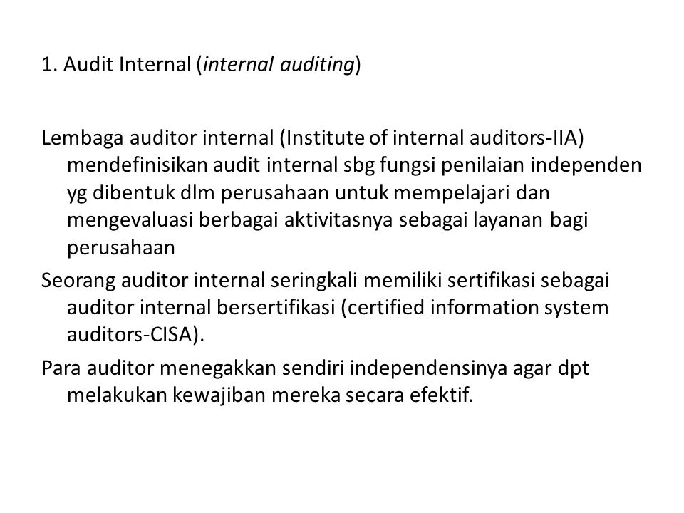 1. Audit Internal (internal auditing)