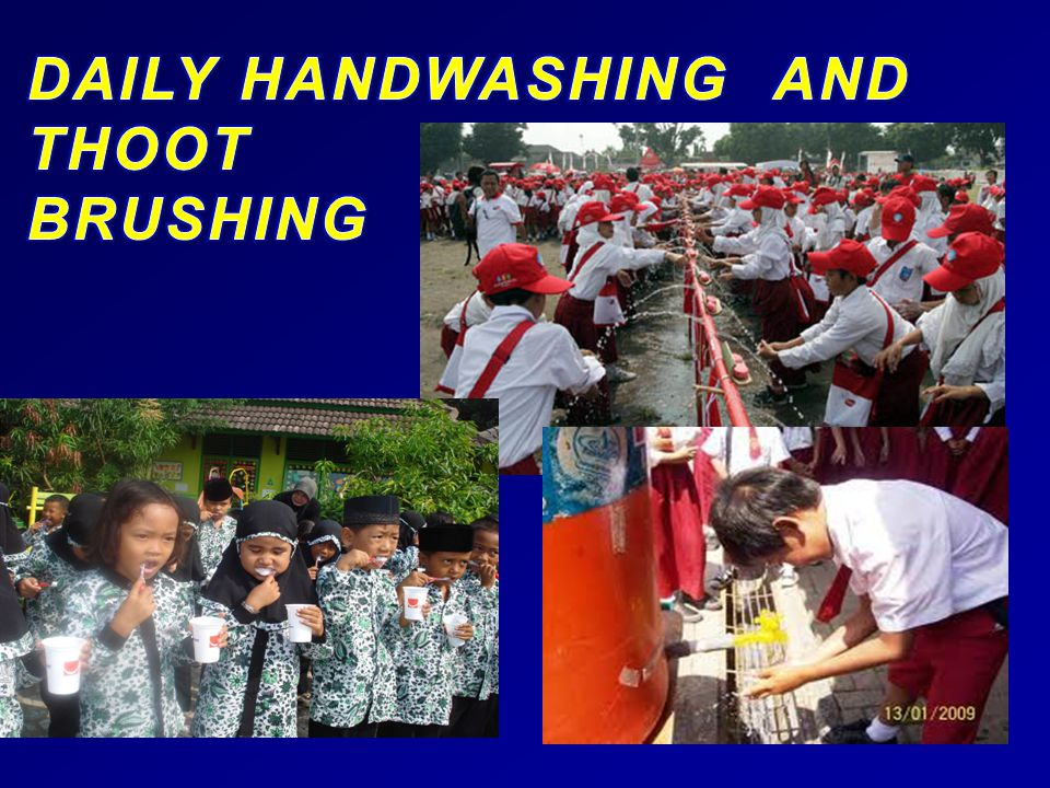 DAILY HANDWASHING AND THOOT BRUSHING