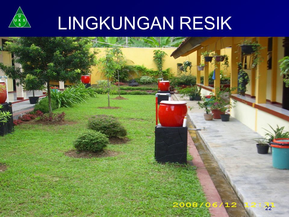 U K S LINGKUNGAN RESIK 22