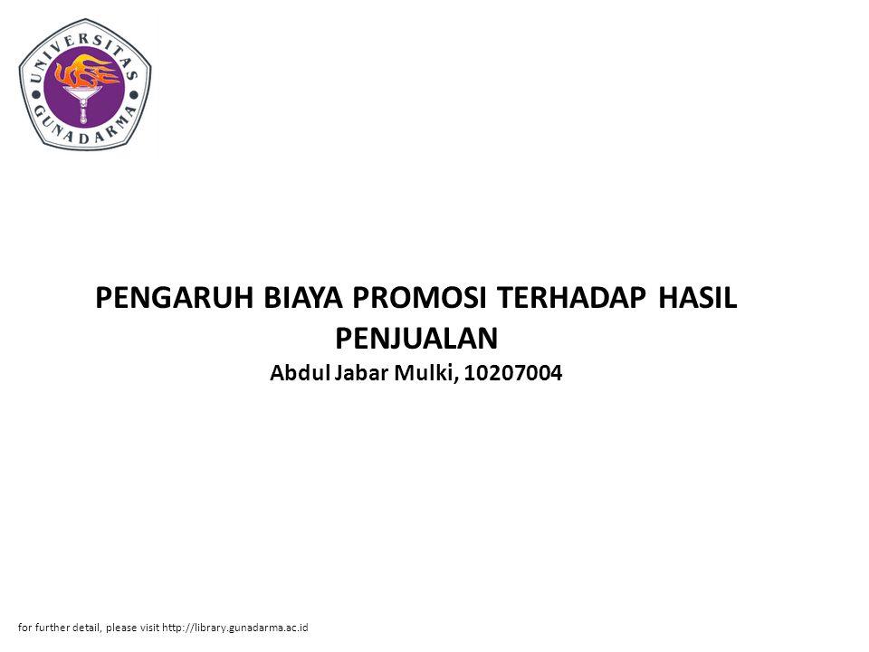 PENGARUH BIAYA PROMOSI TERHADAP HASIL PENJUALAN Abdul Jabar Mulki, 10207004