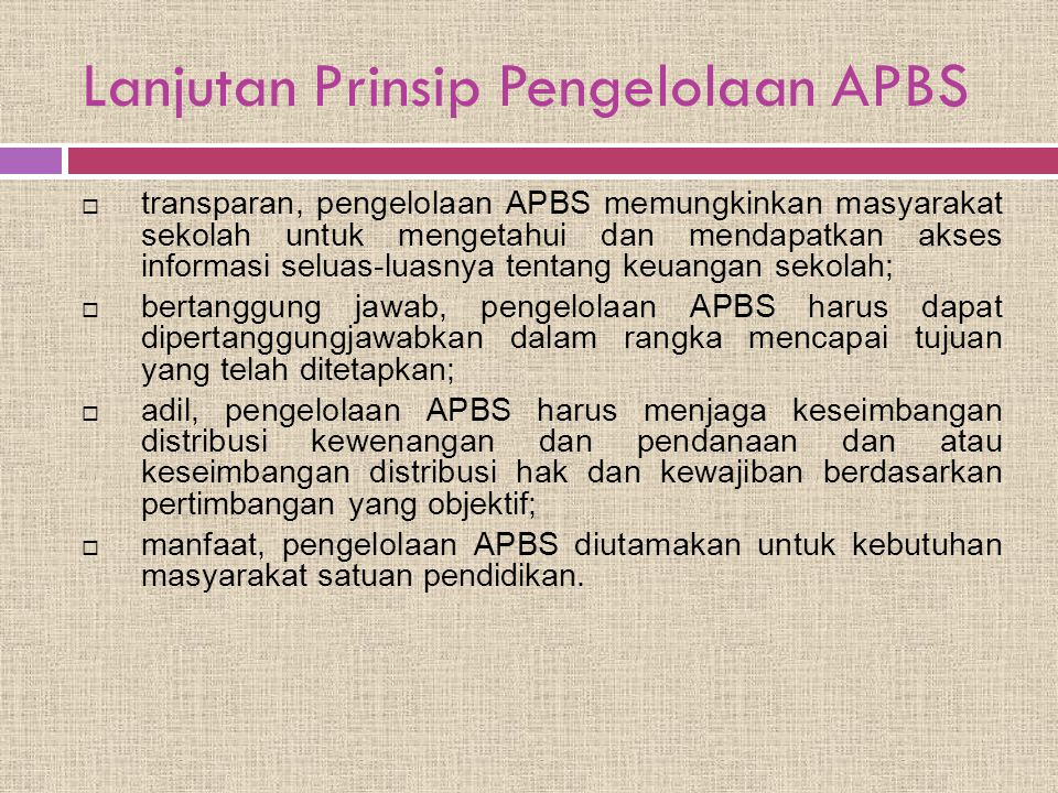 Lanjutan Prinsip Pengelolaan APBS