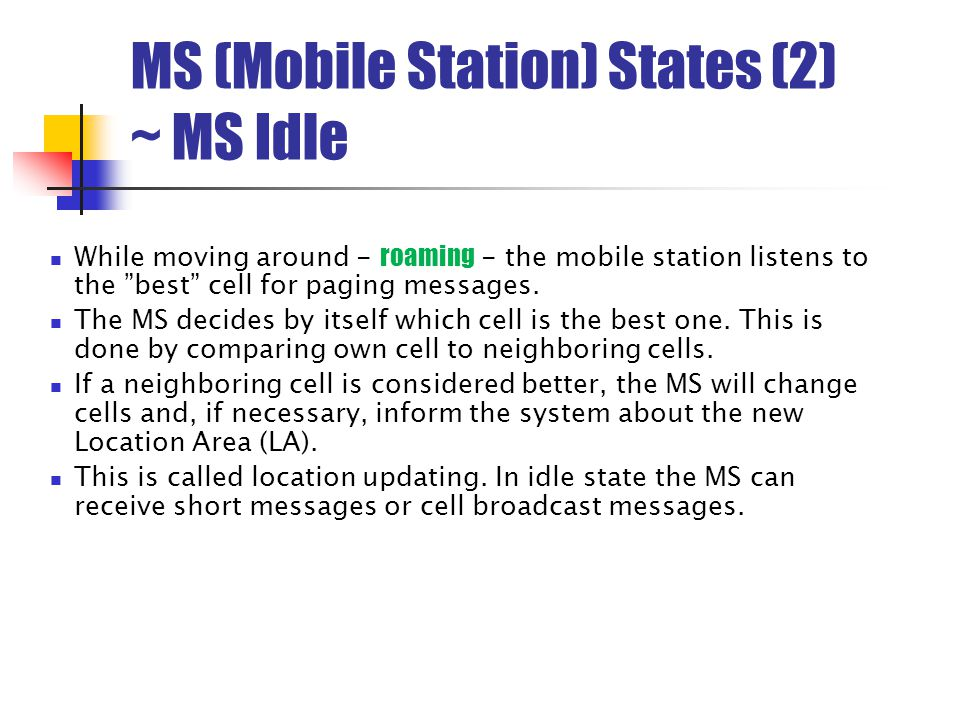 MS (Mobile Station) States (2) ~ MS Idle