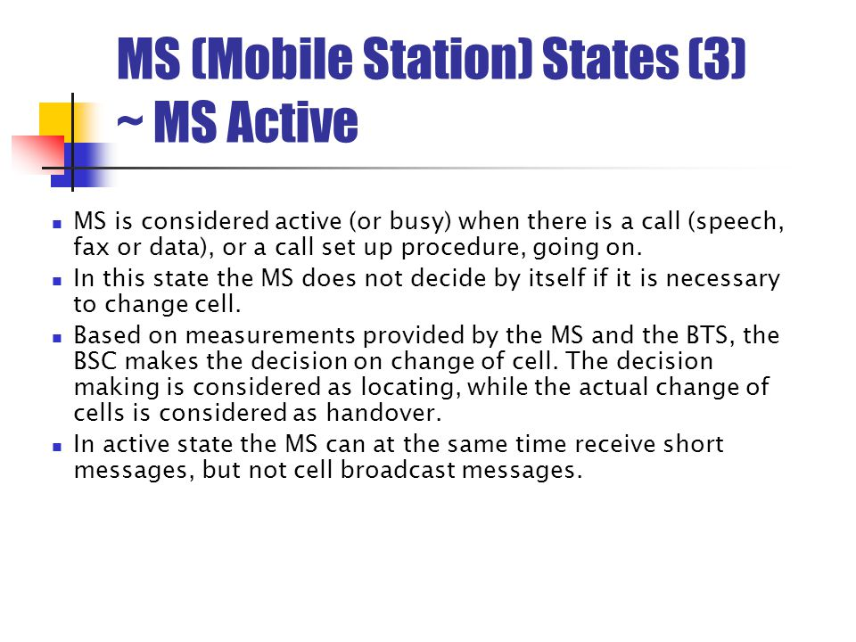 MS (Mobile Station) States (3) ~ MS Active