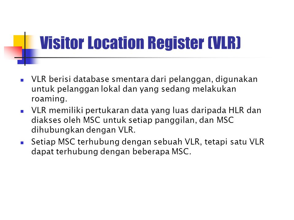 Visitor Location Register (VLR)