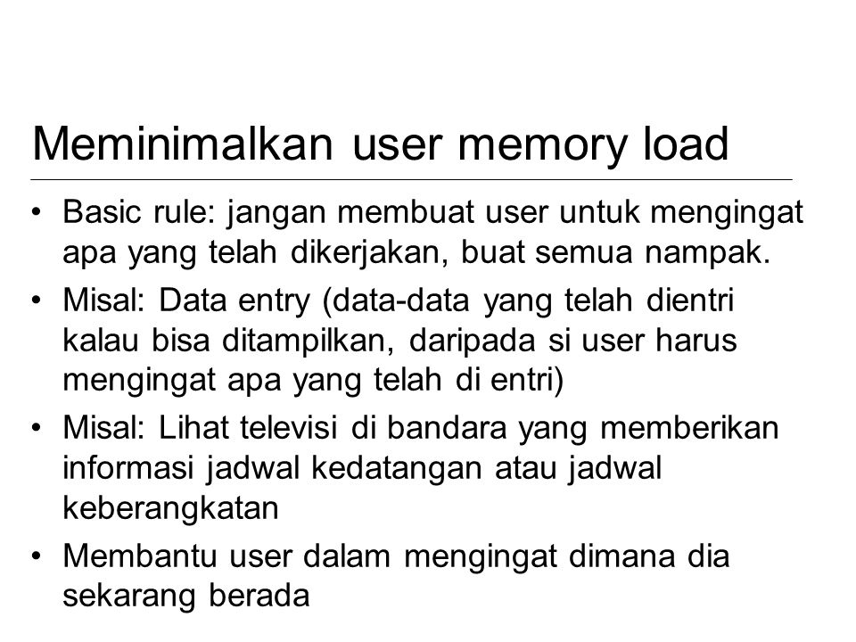 Meminimalkan user memory load
