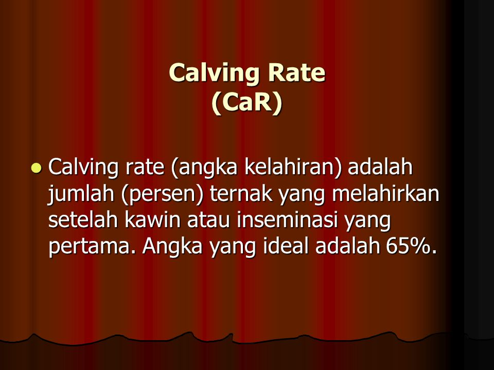 Calving Rate (CaR)