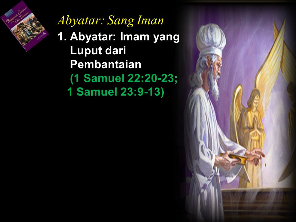 Abyatar: Sang Iman 1.