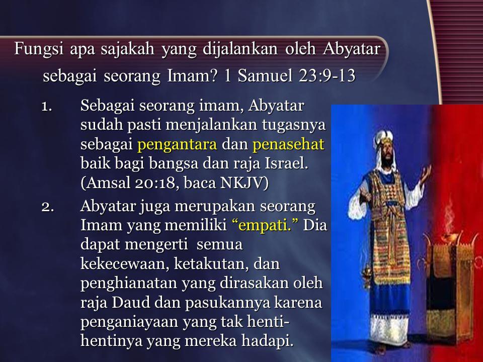 Fungsi apa sajakah yang dijalankan oleh Abyatar sebagai seorang Imam
