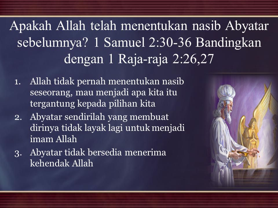 Apakah Allah telah menentukan nasib Abyatar sebelumnya