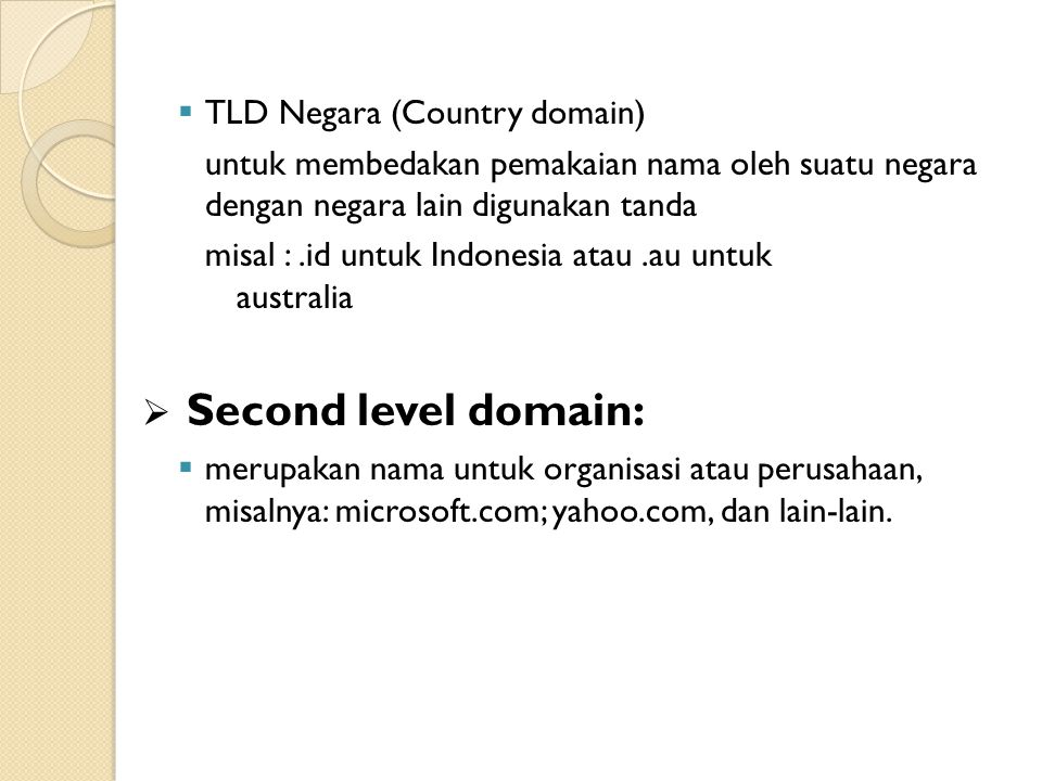 Second level domain: TLD Negara (Country domain)