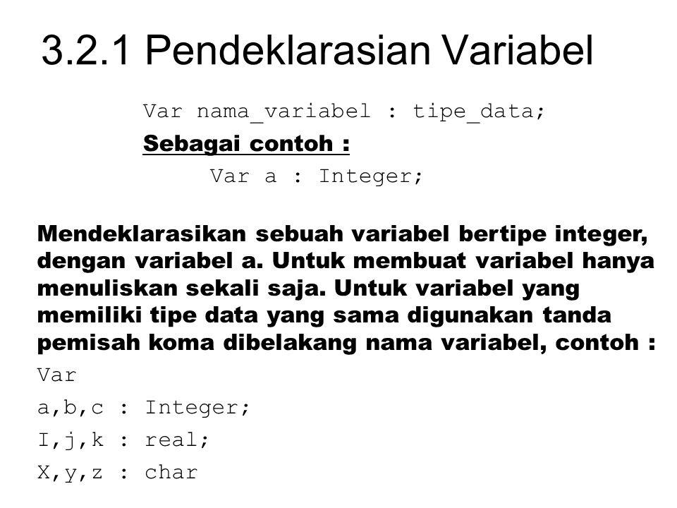 3.2.1 Pendeklarasian Variabel