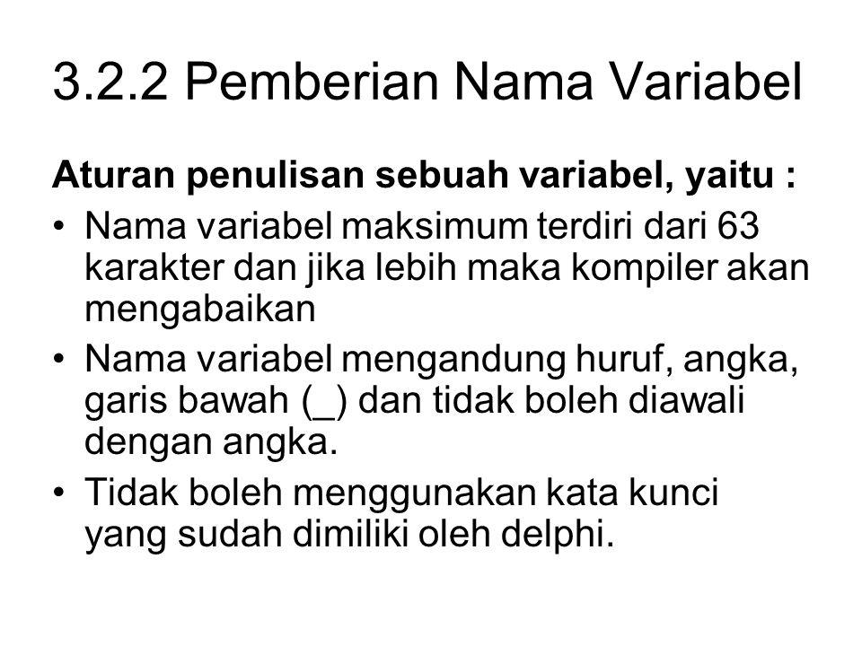 3.2.2 Pemberian Nama Variabel