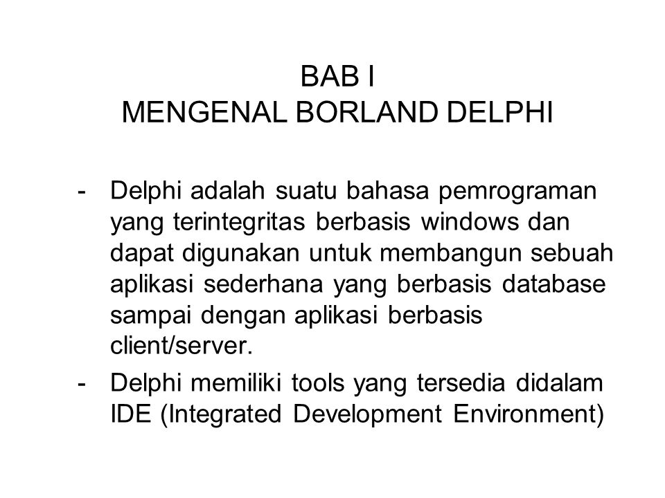 BAB I MENGENAL BORLAND DELPHI