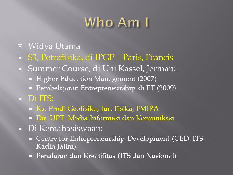 Who Am I Widya Utama S3, Petrofisika, di IPGP – Paris, Prancis