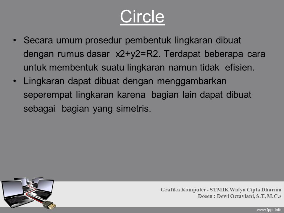 Circle Secara umum prosedur pembentuk lingkaran dibuat