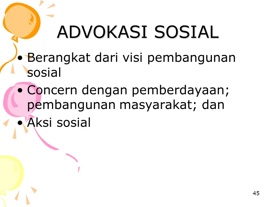 ADVOKASI SOSIAL Berangkat dari visi pembangunan sosial