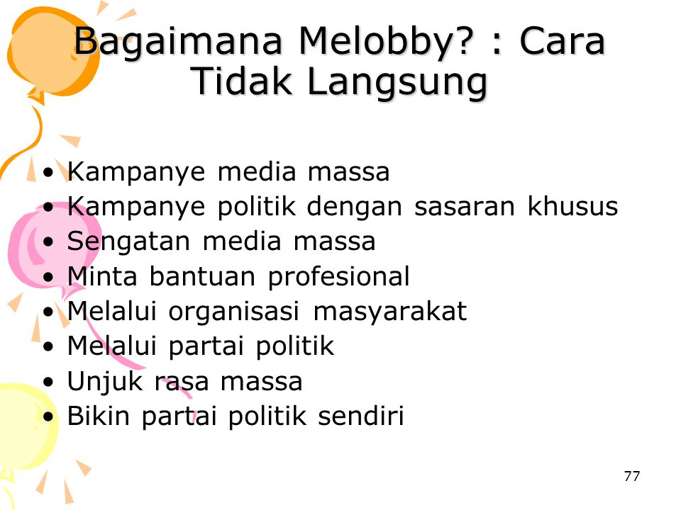 Bagaimana Melobby : Cara Tidak Langsung