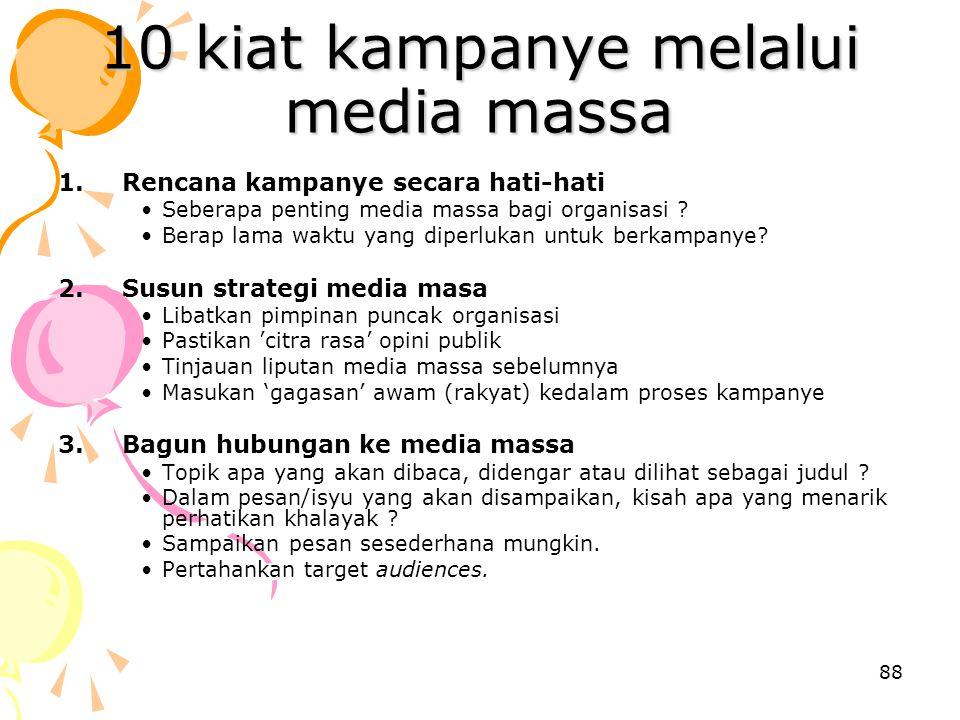 10 kiat kampanye melalui media massa