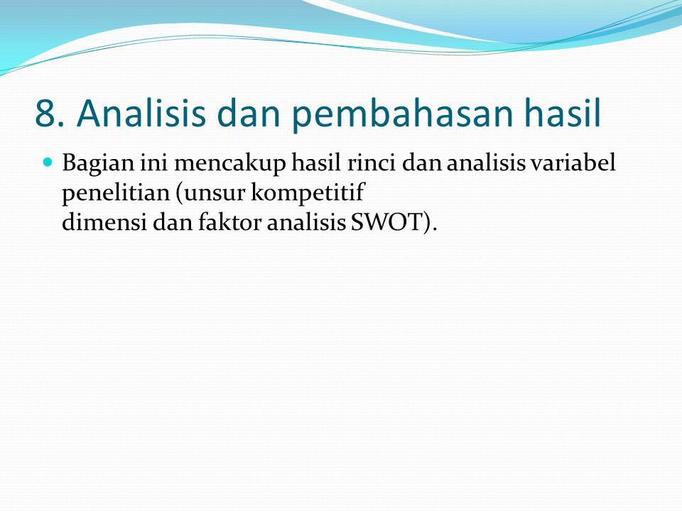 8. Analisis dan pembahasan hasil