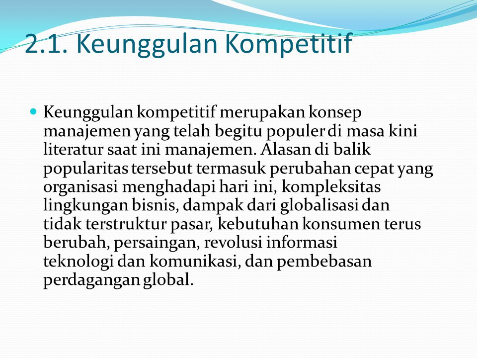 2.1. Keunggulan Kompetitif