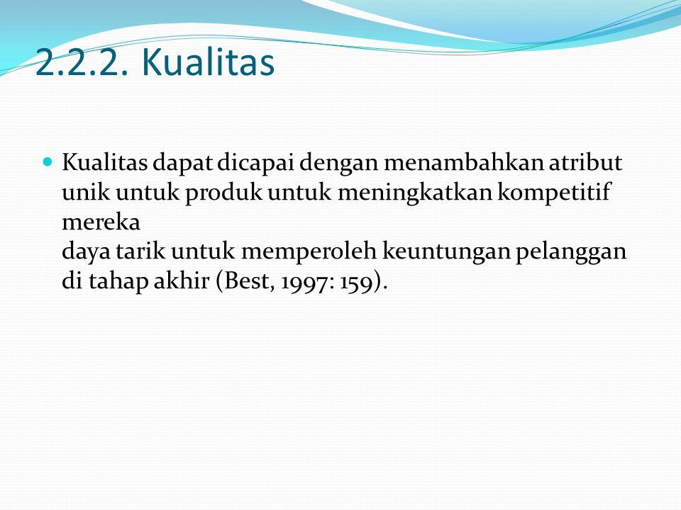 2.2.2. Kualitas