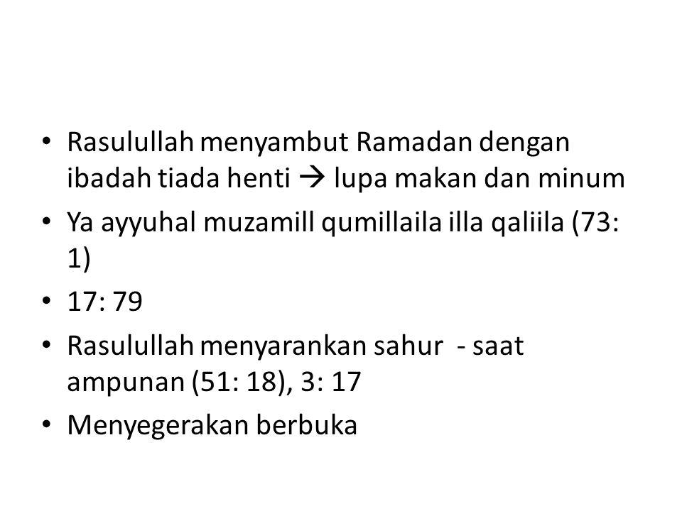Rasulullah menyambut Ramadan dengan ibadah tiada henti  lupa makan dan minum