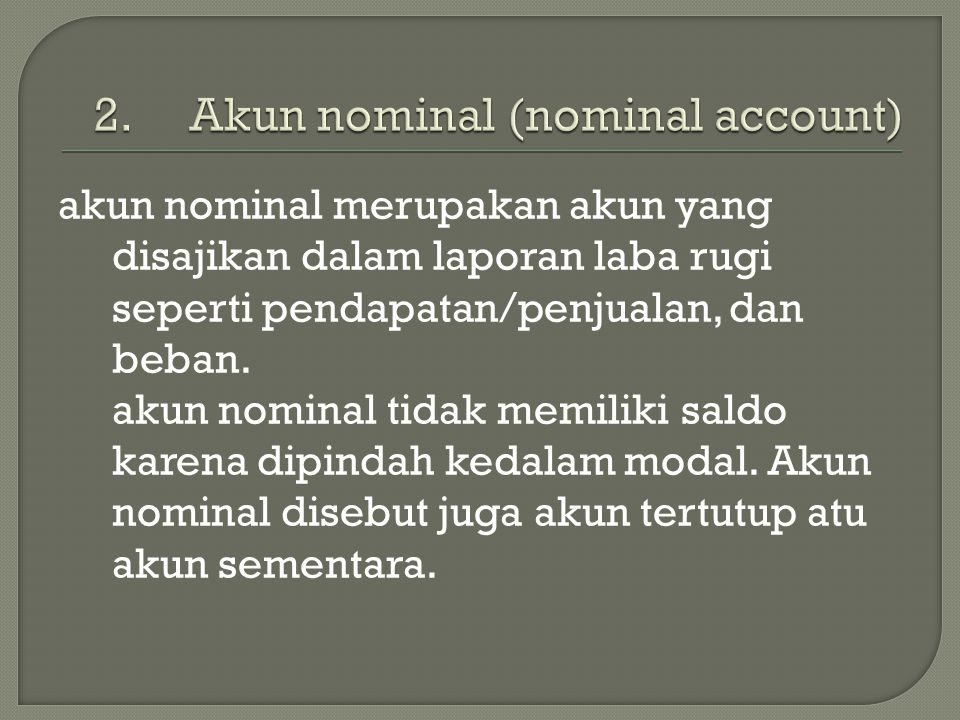 Akun nominal (nominal account)