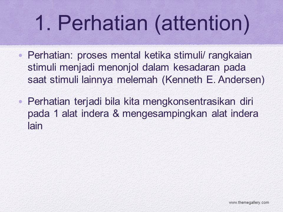 1. Perhatian (attention)