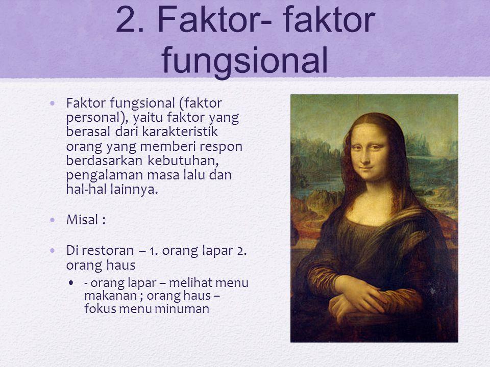 2. Faktor- faktor fungsional