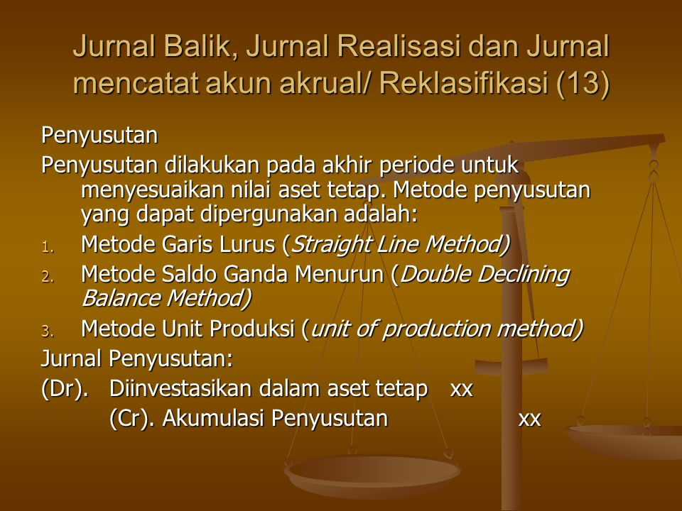 Jurnal Balik, Jurnal Realisasi dan Jurnal mencatat akun akrual/ Reklasifikasi (13)