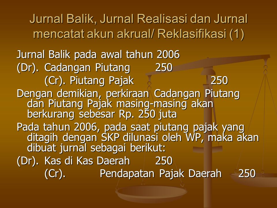 Jurnal Balik, Jurnal Realisasi dan Jurnal mencatat akun akrual/ Reklasifikasi (1)