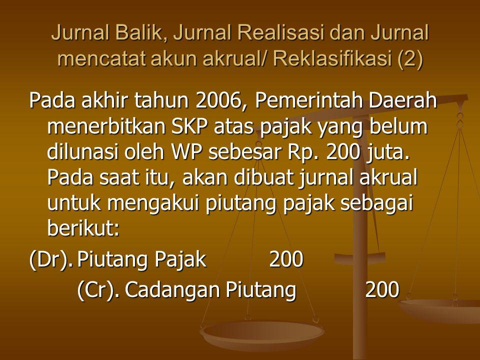 Jurnal Balik, Jurnal Realisasi dan Jurnal mencatat akun akrual/ Reklasifikasi (2)