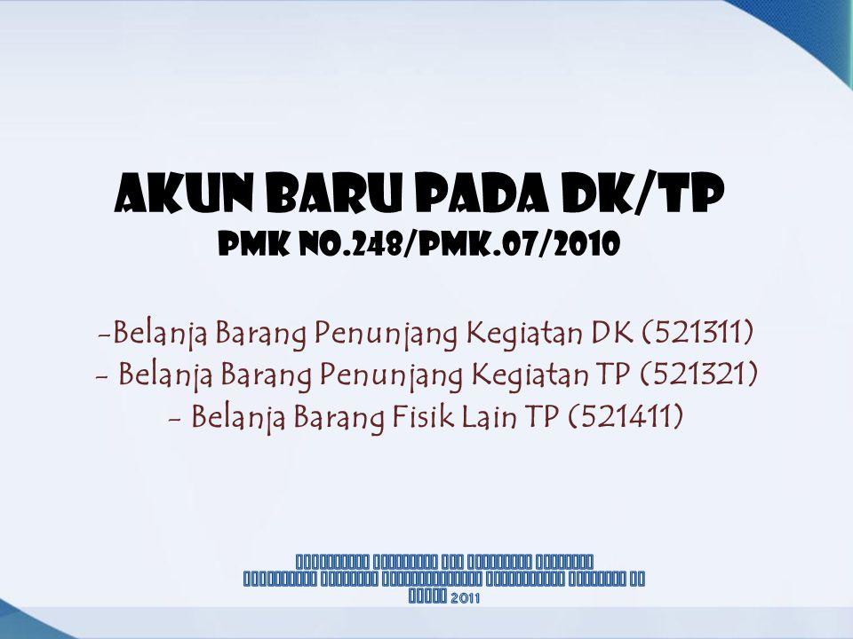AKUN BARU PADA DK/TP pmk No.248/PMK.07/2010