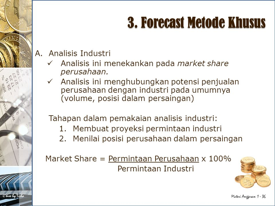 3. Forecast Metode Khusus