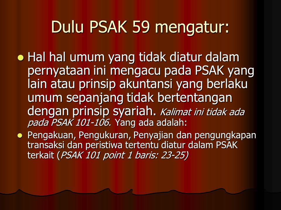 Dulu PSAK 59 mengatur: