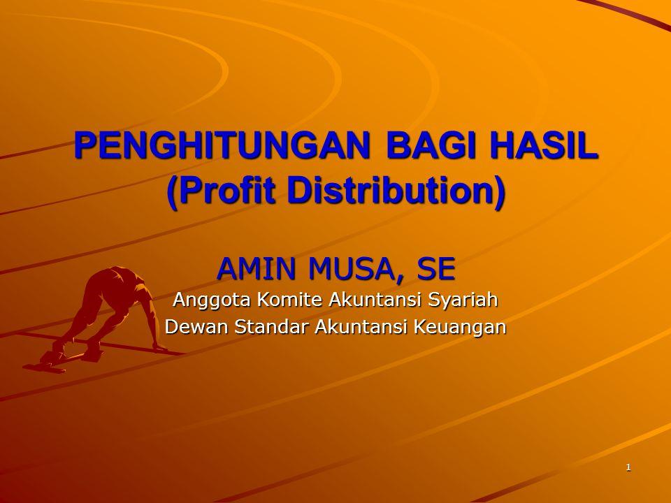 PENGHITUNGAN BAGI HASIL (Profit Distribution)