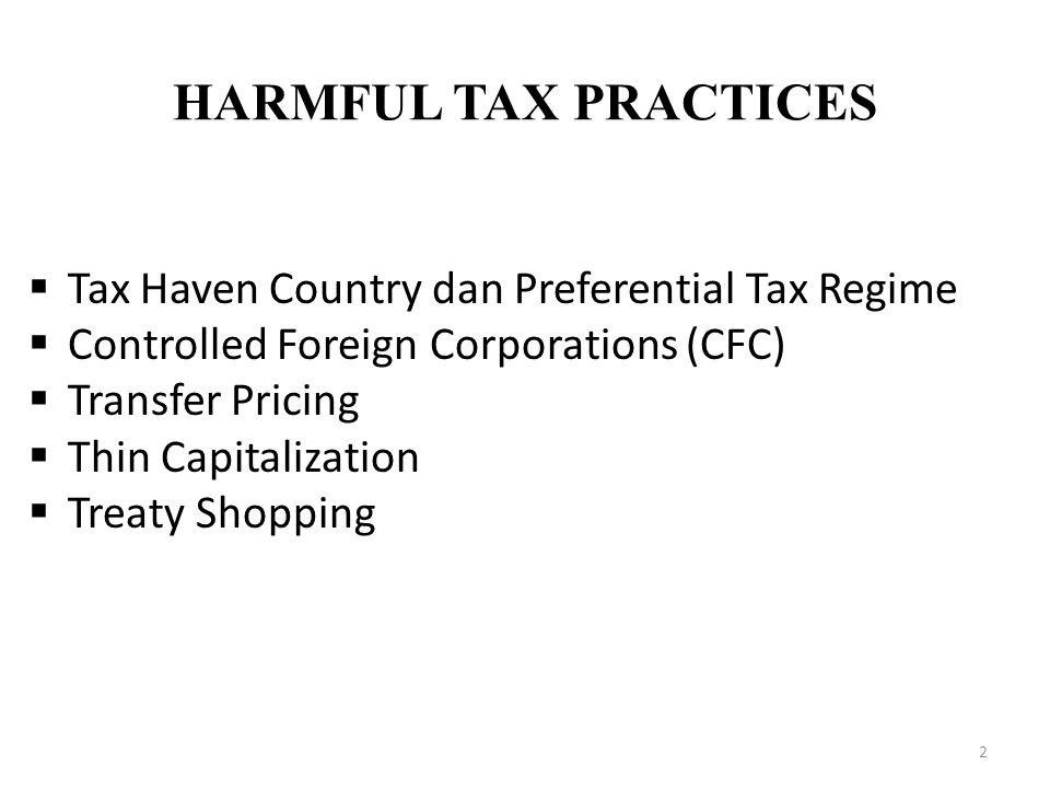 HARMFUL TAX PRACTICES Tax Haven Country dan Preferential Tax Regime
