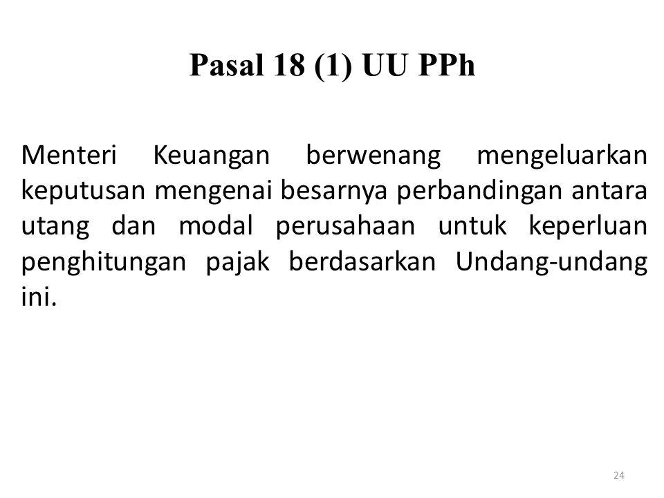 Pasal 18 (1) UU PPh