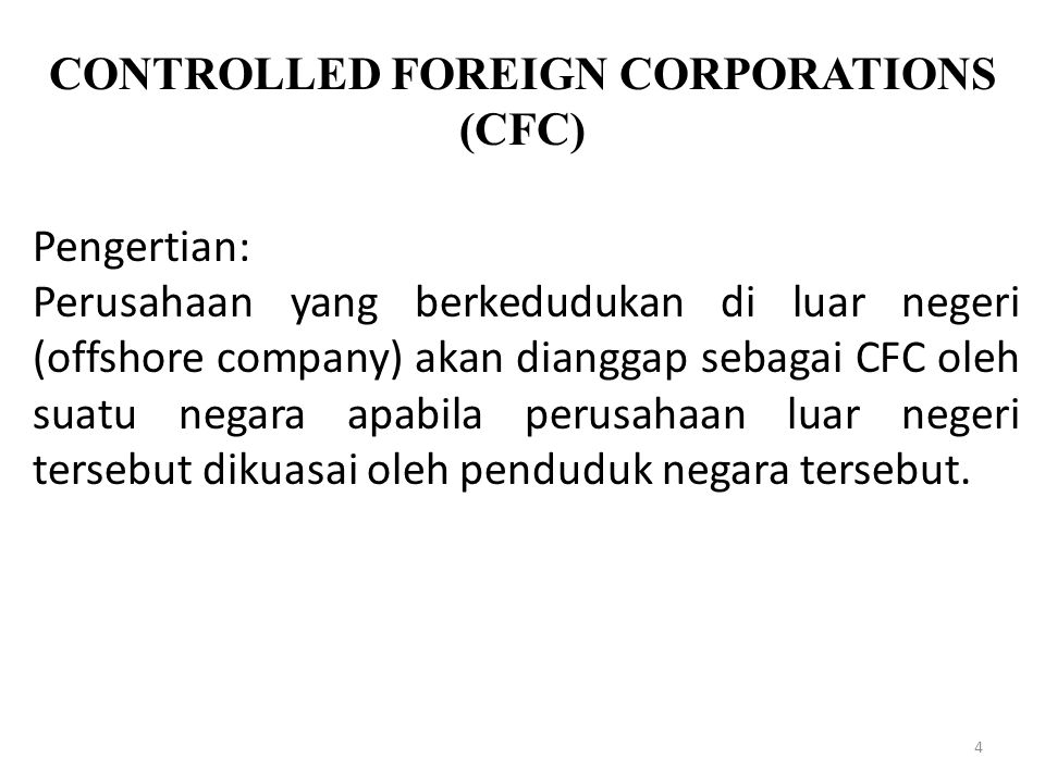CONTROLLED FOREIGN CORPORATIONS (CFC)