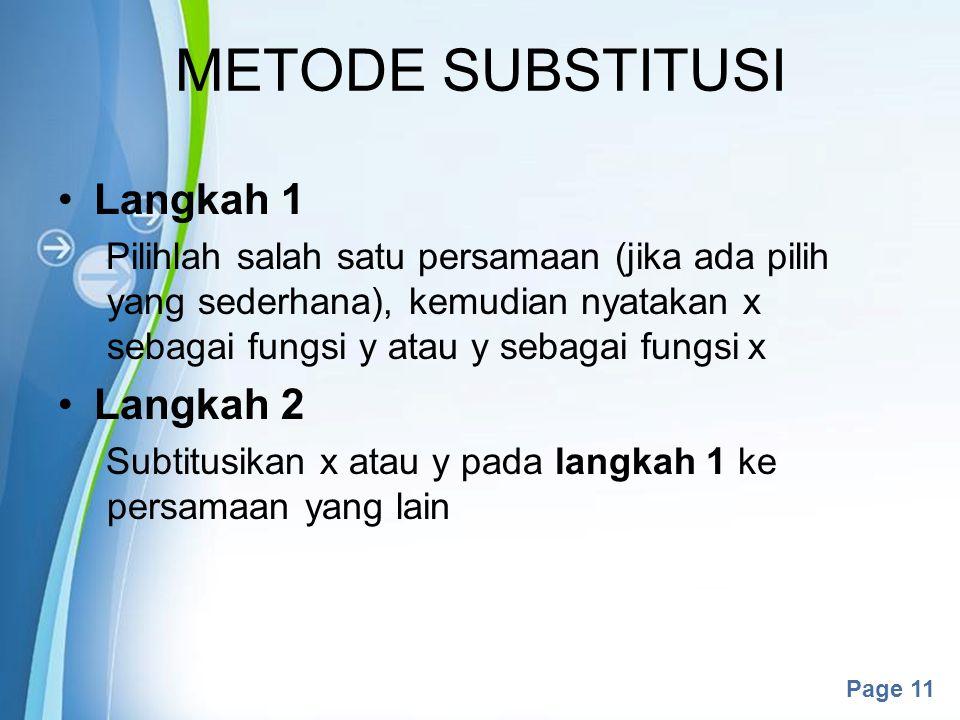 METODE SUBSTITUSI Langkah 1 Langkah 2