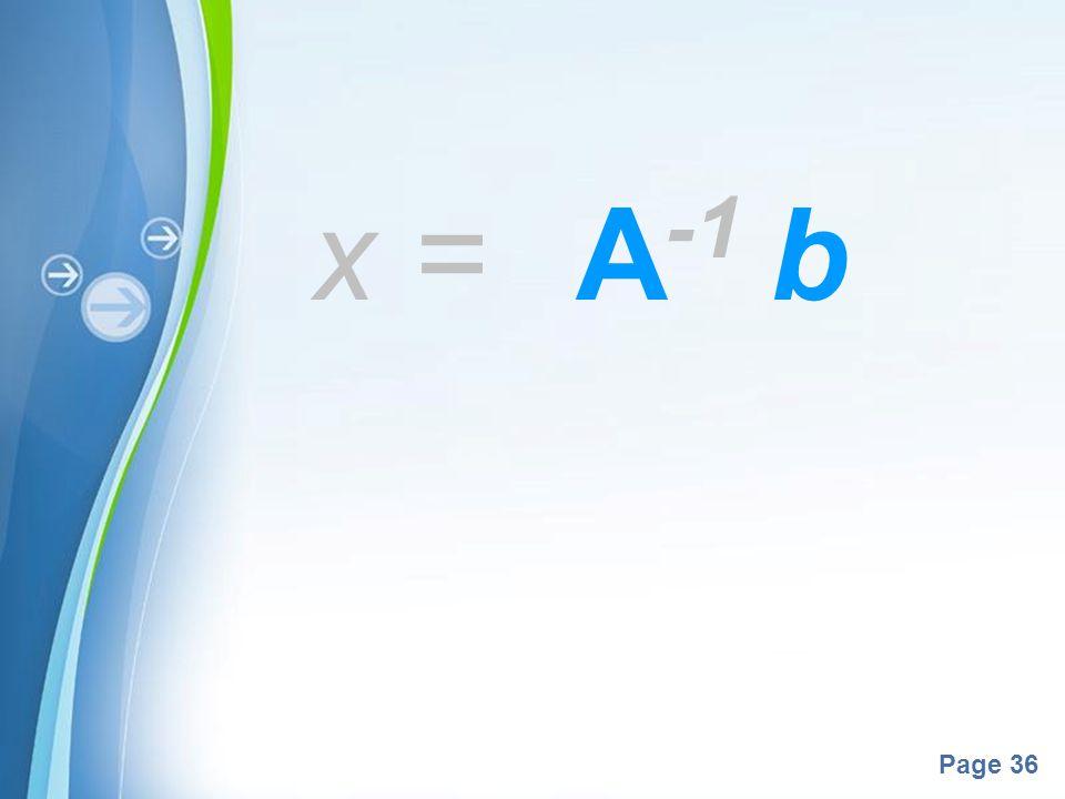 x = A-1 b