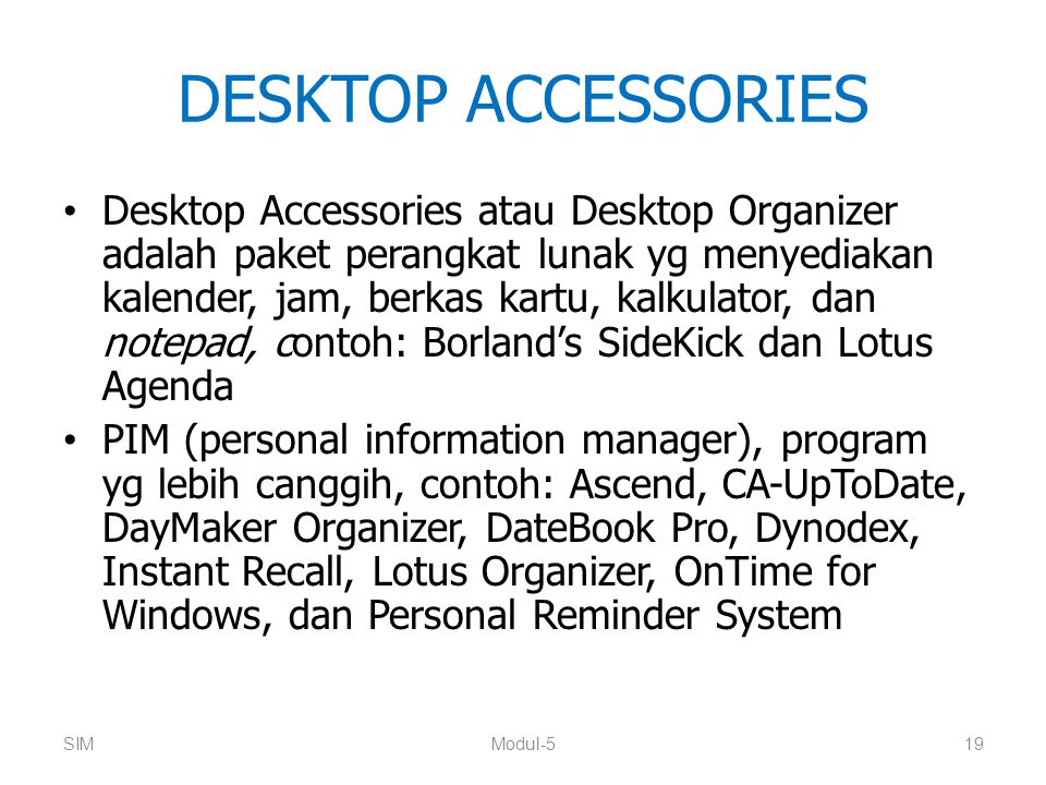 DESKTOP ACCESSORIES