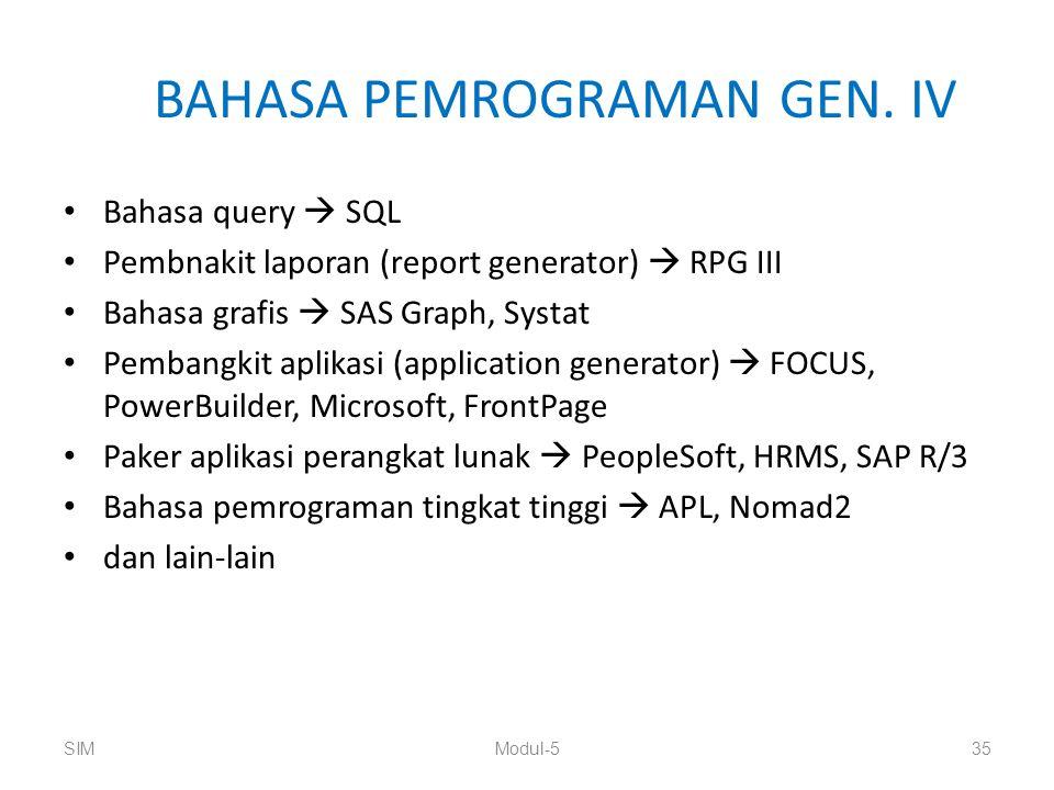 BAHASA PEMROGRAMAN GEN. IV