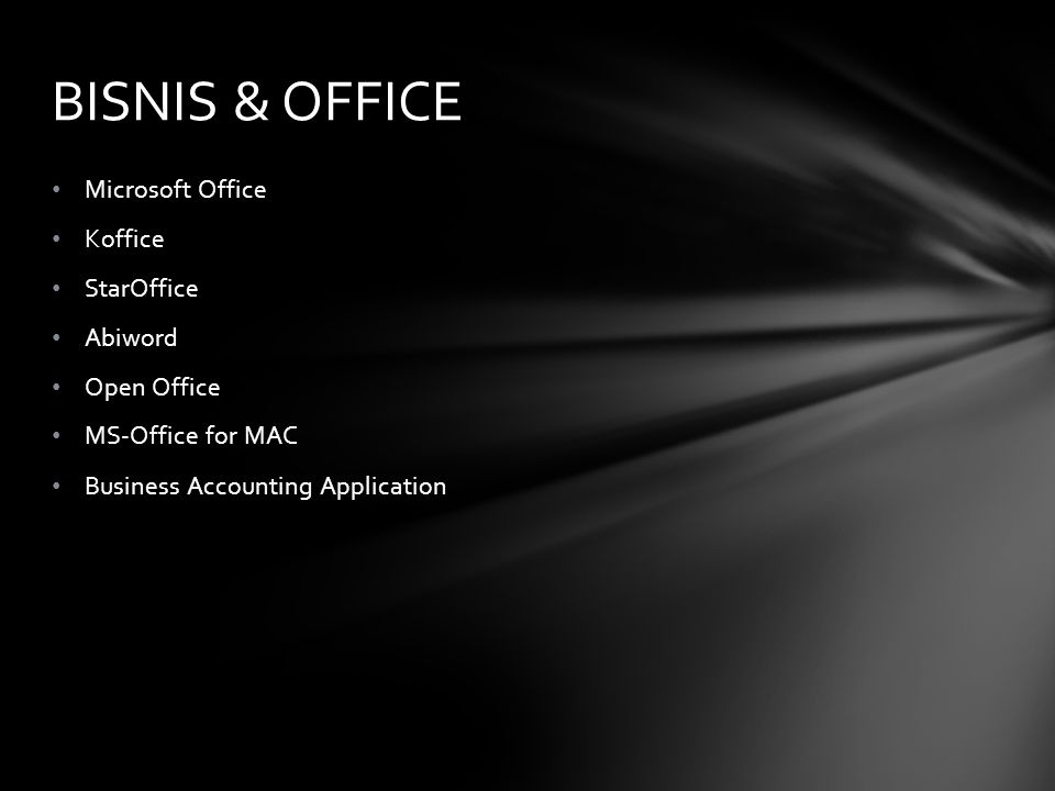 BISNIS & OFFICE Microsoft Office Koffice StarOffice Abiword