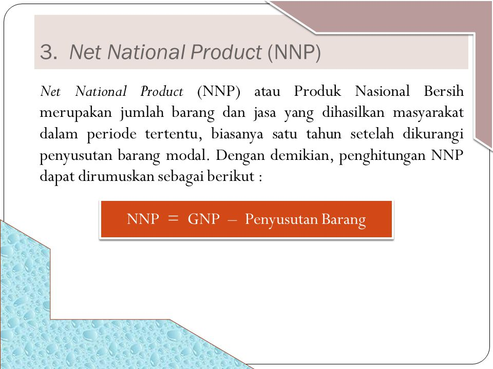 3. Net National Product (NNP)