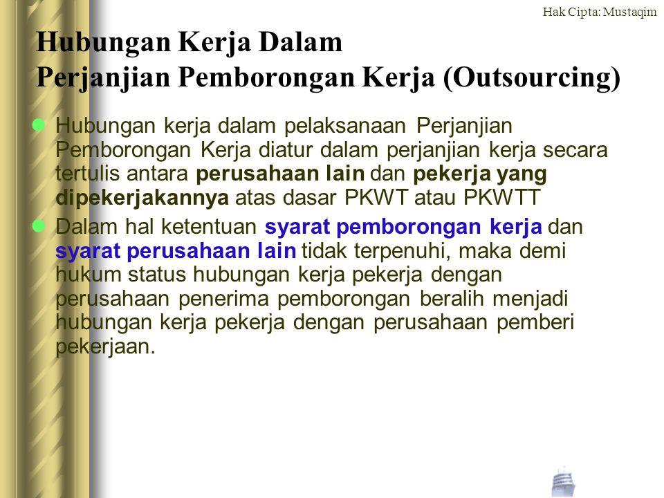 Hubungan Kerja Dalam Perjanjian Pemborongan Kerja (Outsourcing)